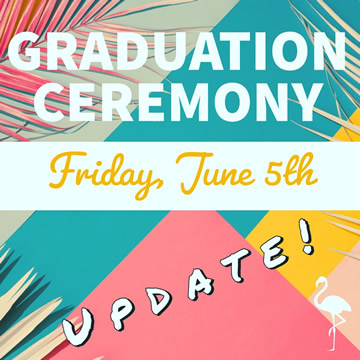 2020 Graduation Ceremony Update