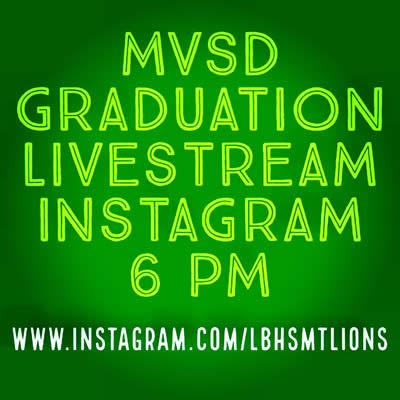 2021 MVSD Graduation Streaming on Instagram